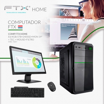 COMPUTADORA FTX HOME 1.3/4GB/1TB+240SSD+MONITOR 19